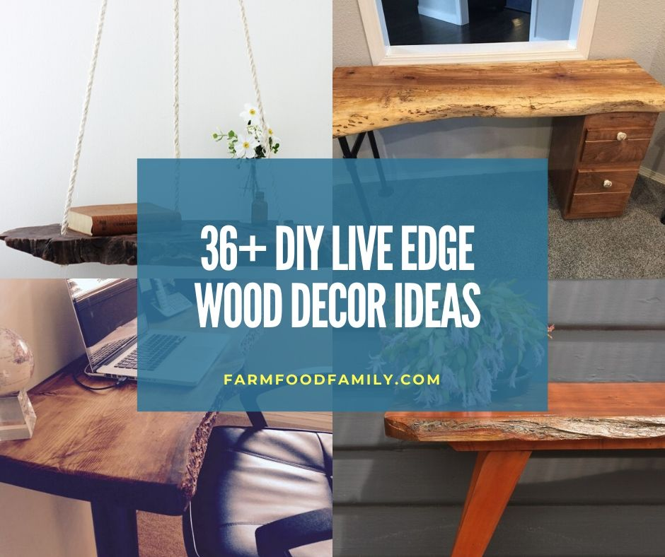 35  creative diy live edge wood projects  u0026 ideas for 2020
