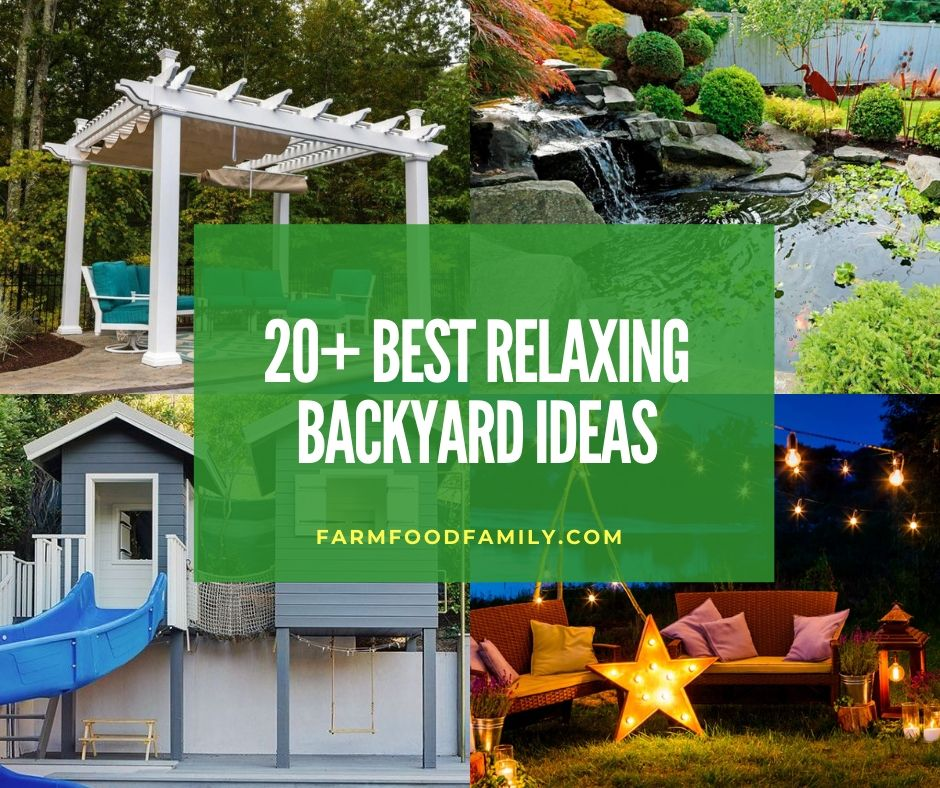 20+ Relaxing Backyard Ideas And Designs